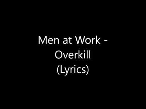 Men at Work - Overkill (Lyrics)