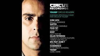 Yousef - Come Home (Yousef Circus Rework) [Circus Recordings]