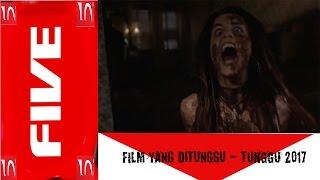 Video 5 Film Horror Yang Ditunggu - Tunggu Tahun Ini download MP3, 3GP, MP4, WEBM, AVI, FLV Juni 2018