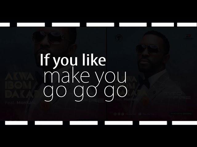 Tito Da.Fire - Akwa Ibom Dakada (Lyrics Video)