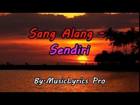 Sang Alang - Sendiri Lirik