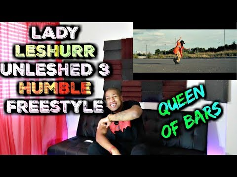 🔥Queen Of Bars|Lady Leshurr - #UNLESHED 3 Humble Freestyle Reaction