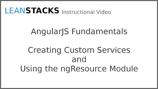 Creating Custom AngularJS Services and Using the ngResource Module