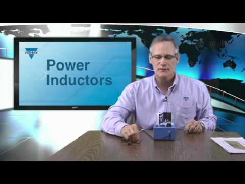 Inductors: Power Inductors Product Demonstration