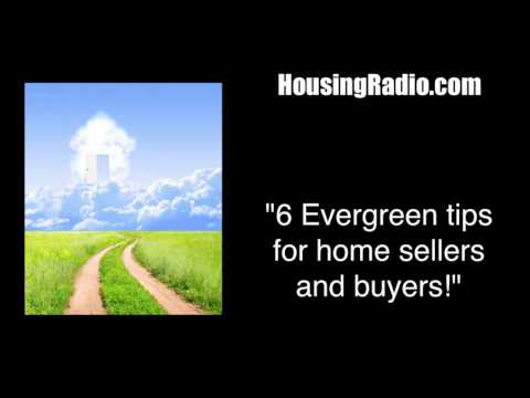 6 Evergreen tips for Home Buyers and Home Sellers