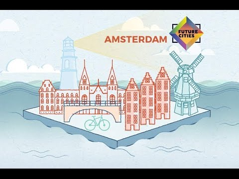 How Amsterdam is Building the City of the Future (Future Cities by Skift and MasterCard)