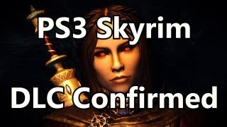 ★ Official: All Skyrim DLC Confirmed for PS3, Dragonborn PC Release Date (Gameplay/ Commentary)