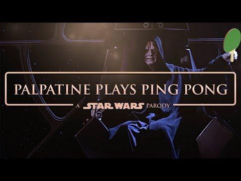 Palpatine Plays Ping Pong   A STAR WARS PARODY