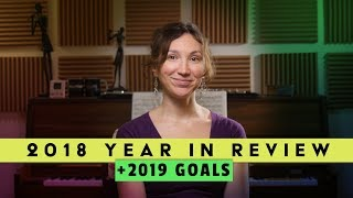 2018 Year in Review and 2019 Goals
