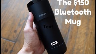 $150 Bluetooth Mug? An Ember Temperature Control Mug Review