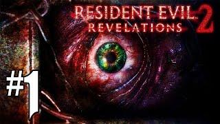 Resident Evil Revelations 2 - Episode 1 #1 [FR]