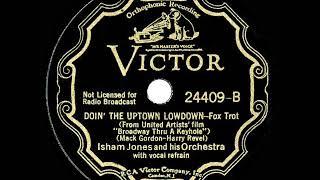 1933 Isham Jones - Doin' The Uptown Lowdown (Joe Martin, vocal)