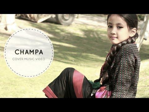 Dekhana Champa:Cover Music Video(Nepali...
