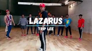 Trip Lee - Lazarus(Remix) I Dance Choreography I Vidit Gaur