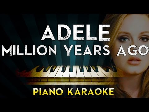 Adele - Millon Years Ago | Piano Karaoke Instrumental Lyrics Cover Sing Along