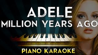 Adele - Millon Years Ago   Piano Karaoke Instrumental Lyrics Cover Sing Along