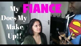 My Fiance Does My Make Up!!! / Vlog