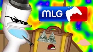 MLG Inanimate Insanity
