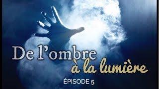 DE L'OMBRE À LA LUMIÈRE | LE FILM | GRACE TV
