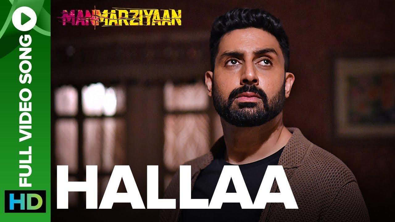 Download Hallaa | Full Video Song | Manmarziyaan | Amit Trivedi, Shellee | Abhishek, Taapsee, Vicky
