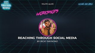 Reaching Out Through Social Media | By Ricky Raymond
