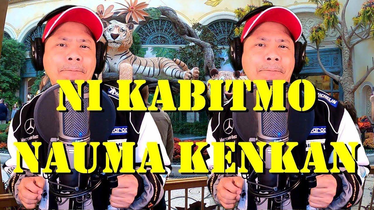Download Ni Kabitmo Nauma Kenkan