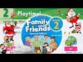 Trọn Bộ Family And Friends 2 Unit 2 Playtime Tiếng Anh Lớp 2 mp3