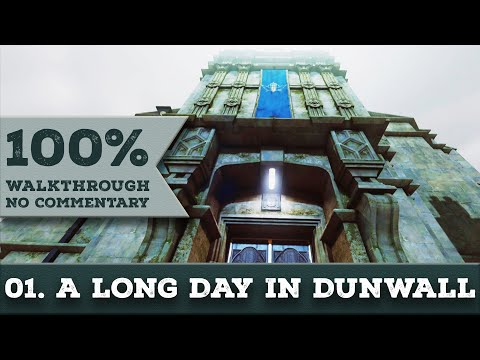 Dishonored 2 Walkthrough [Corvo/No Kills] (All Collectibles,Very Hard) part 1 A LONG DAY IN DUNWALL