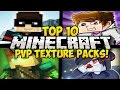TOP 10 MINECRAFT PVP TEXTURE PACKS FOR MINECRAFT! (Huahwi, Grapeapplesauce, & More) (Resource Packs)
