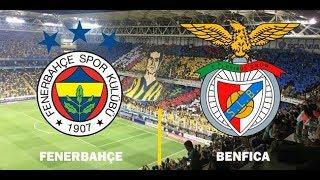 Fenerbahçe - Benfica Rövanş Maçı I 14 Ağustos 2018