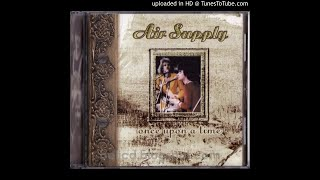 Air Supply - 04. Who Will Love Me Now
