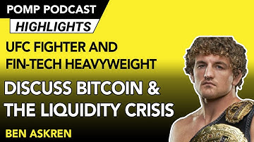UFC Fighter and FinTech Heavyweight Discuss Bitcoin and the Current Liquidity Crisis