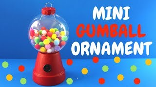 How to Make a Mini Gumball Ornament | Christmas Craft for Kids