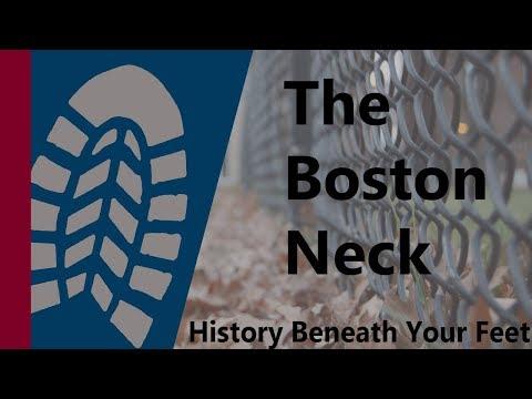 The Boston Neck: History Beneath Your Feet