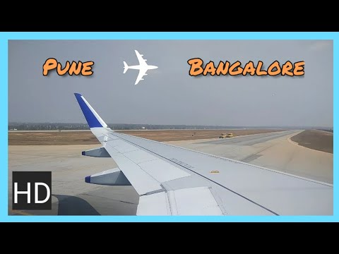 Pune to Bangalore Flight Journey | Take off | Landing | Indigo Airlines | PNQ - BLR