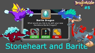 STONEHEART AND BARITE DRAGON! DragonVale #5