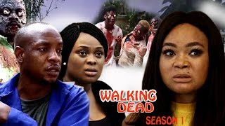 Walking Dead Season 3 - 2017 Latest Nigerian Nollywood Movie