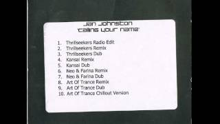 Jan Johnston - Calling Your Name (Thrillseekers Dub)