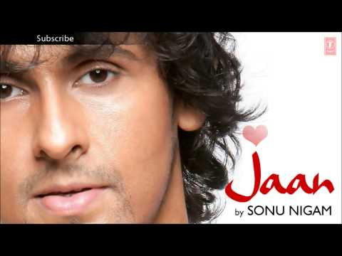Jisne Mere Sapne Mehkaye Full Song - Sonu Nigam (Jaan) Album Songs