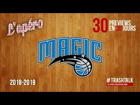 NBA Preview 2018-19 : le Orlando Magic