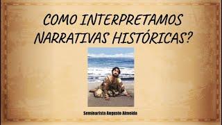 Como Interpretamos Narrativas Históricas?
