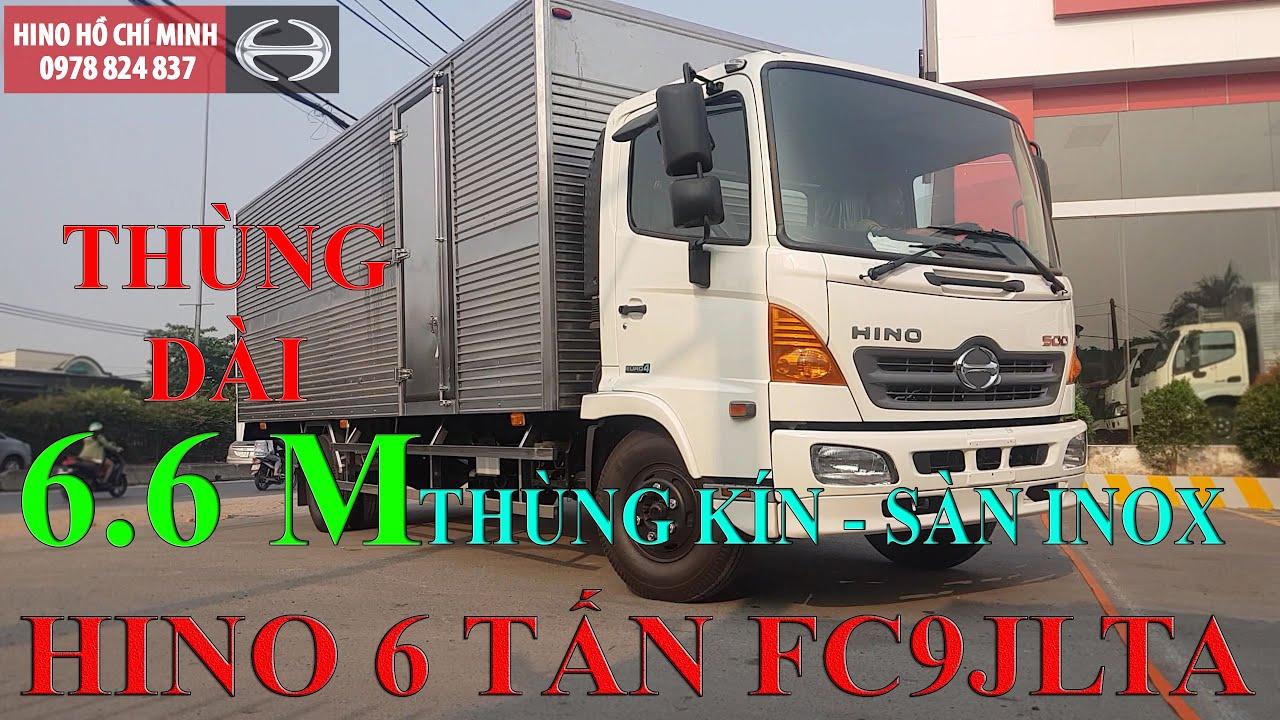 Xe Tải Hino FC9JLTA 6T Thùng Kín Sàn Inox| Xe Tải Hino 6 Tấn Thùng Dài 6m6 - YouTube