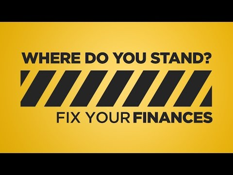 What Is Your Financial Situation?  |  Fix Your Finances