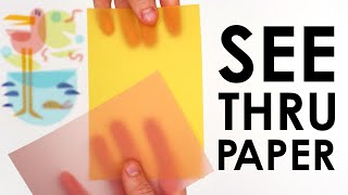 Art with TRANSPARENT PAPER?!