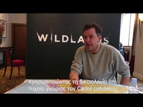 Wildlands  --- Συνέντευξη με τον Colin Offland - Σκηνοθέτη του ντοκιμαντέρ