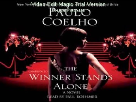 The Winner Stands Alone by Paulo Coelho (Music: Castle Walls by Cristina Aguilera ft. T.I.)