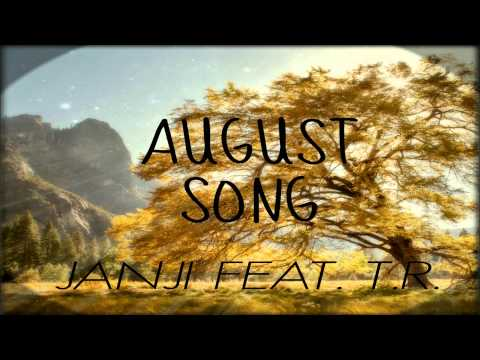 Janji feat. T.R. - August Song