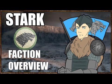 Seven Kingdoms Total War - House Stark Faction Overview