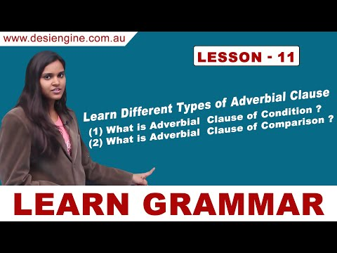 Lesson - 11 Learn Different Types of Adverbial Clause | Learn English Grammar | Desi Engine India