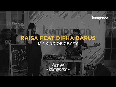 Raisa Feat Dipha Barus - My Kind Of Crazy | Live At Kumparan